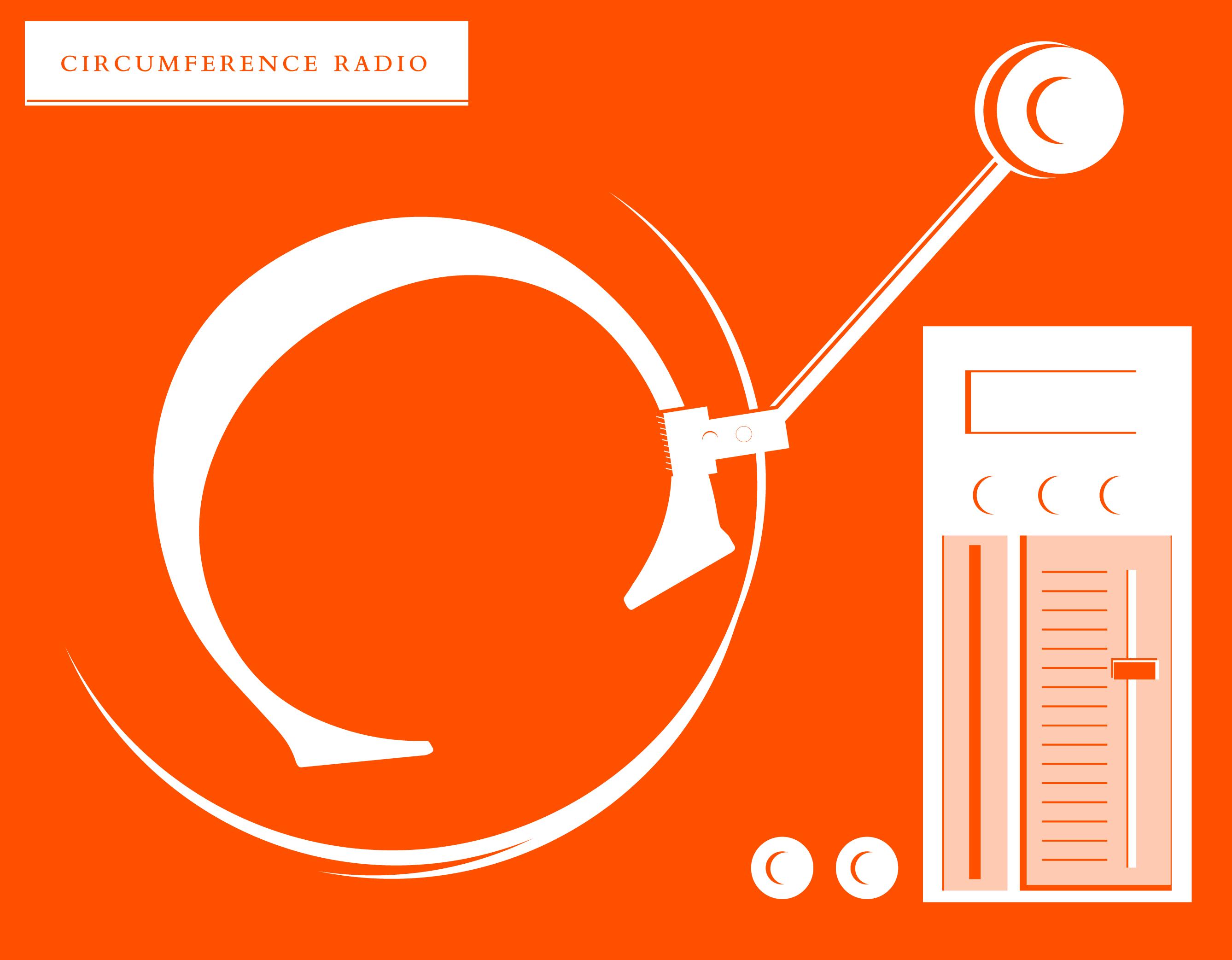 Circumference Radio: Issue 9 Mixtape